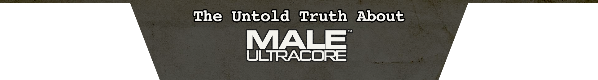 The Untold Truth About Male UltraCore, Does It Really Work